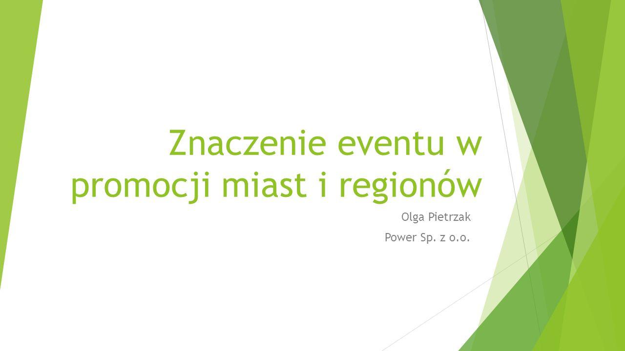 Znaczenie eventu w promocji miast i regionów