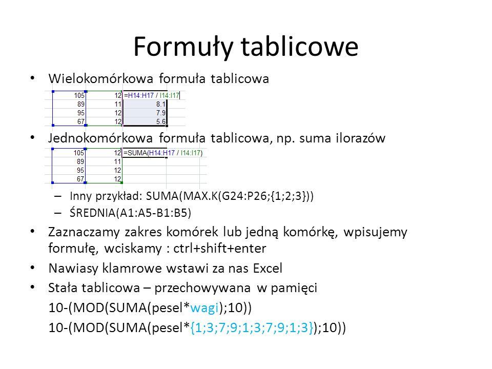 Formuły tablicowe Wielokomórkowa formuła tablicowa