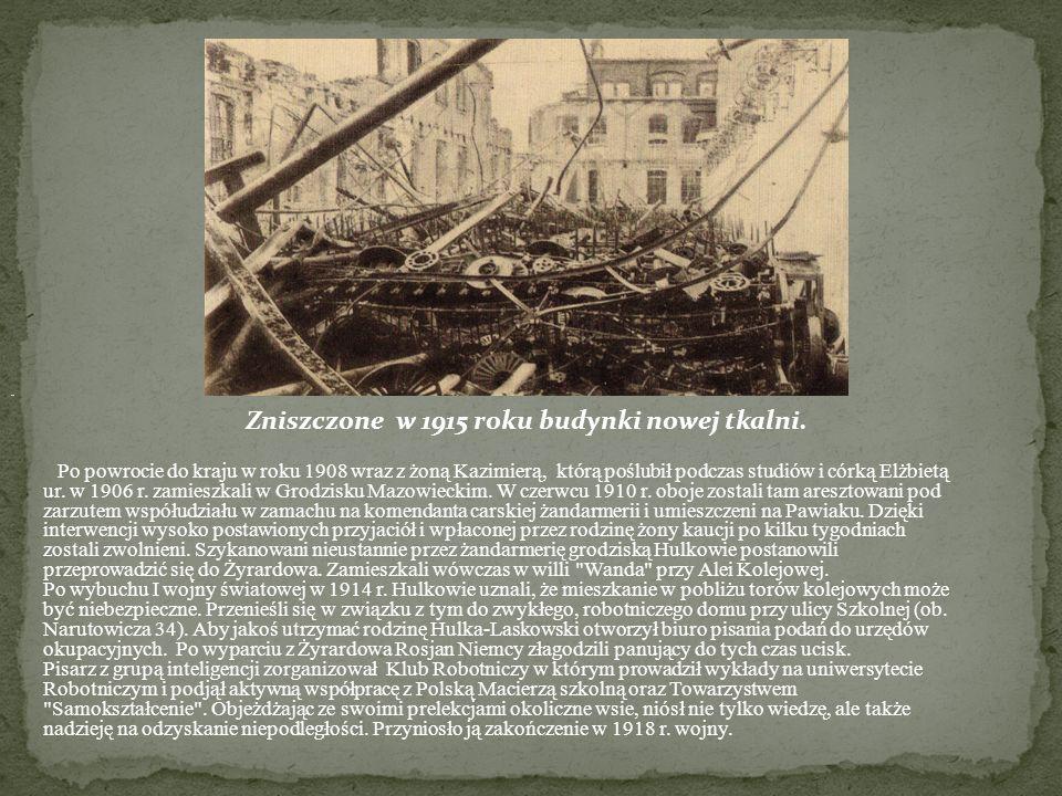 Zniszczone w 1915 roku budynki nowej tkalni.