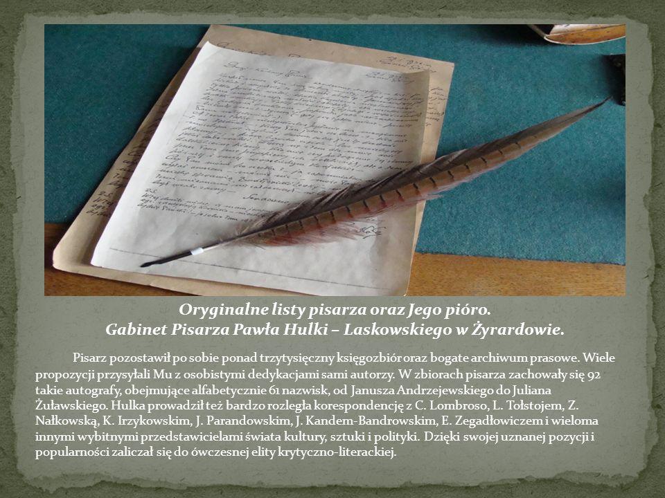 Oryginalne listy pisarza oraz Jego pióro.