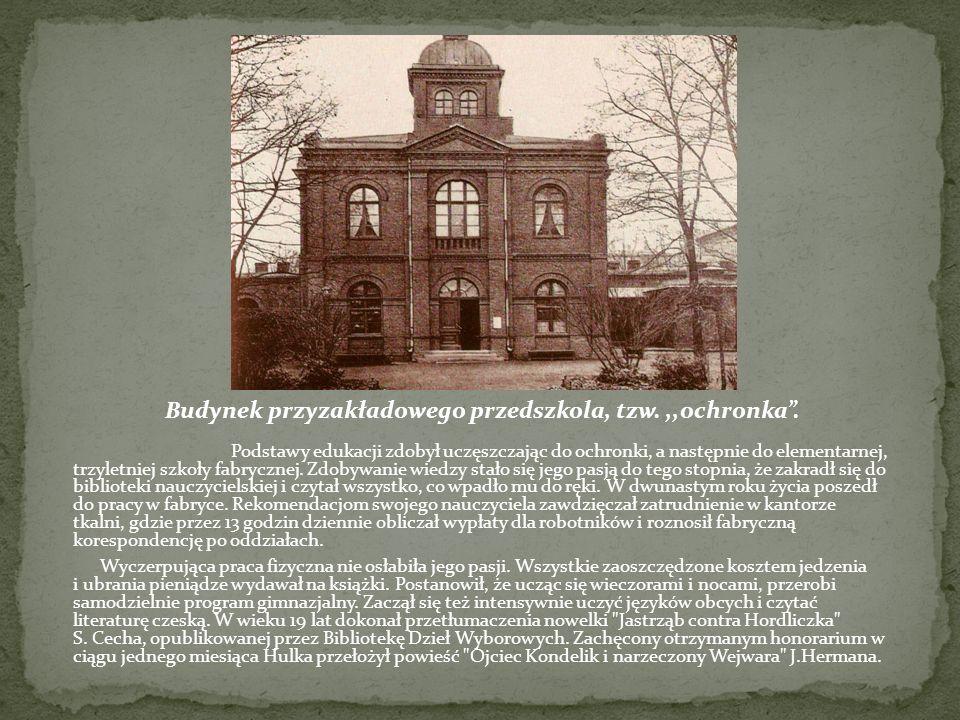 Budynek przyzakładowego przedszkola, tzw. ,,ochronka .