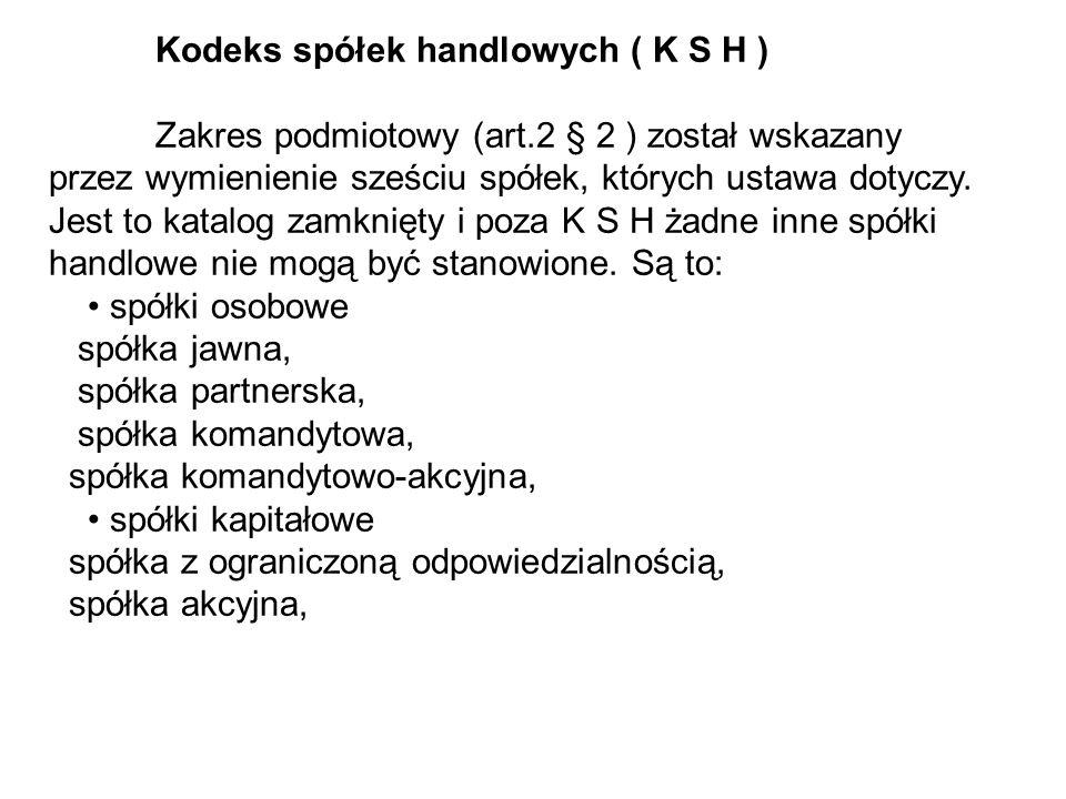 Kodeks spółek handlowych ( K S H )