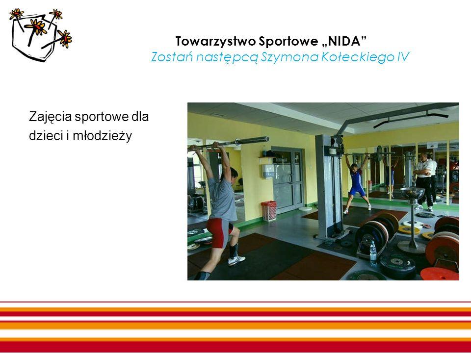 """Towarzystwo Sportowe """"NIDA Zostań następcą Szymona Kołeckiego IV"""