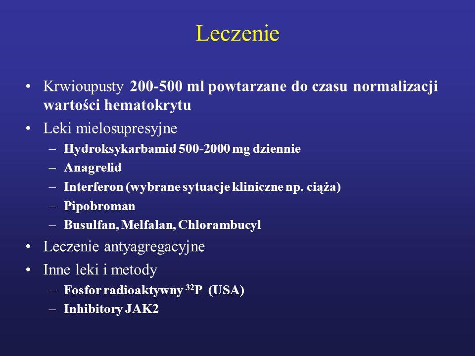 LeczenieKrwioupusty 200-500 ml powtarzane do czasu normalizacji wartości hematokrytu. Leki mielosupresyjne.