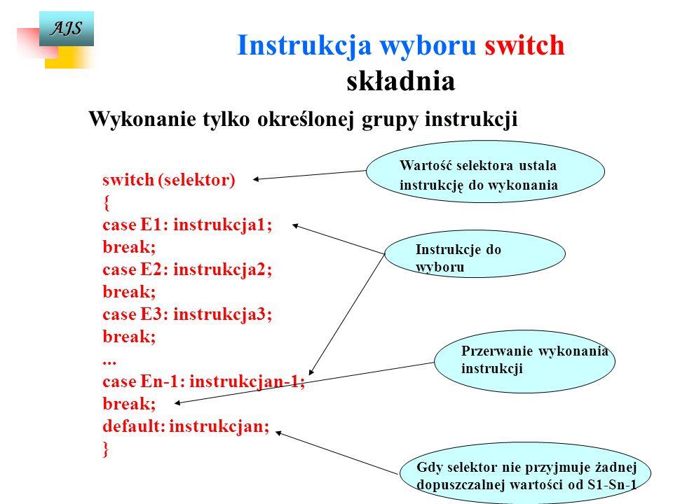 Instrukcja wyboru switch Wykonanie tylko określonej grupy instrukcji