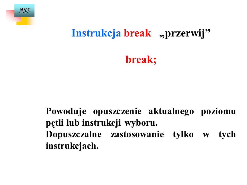 """Instrukcja break """"przerwij"""