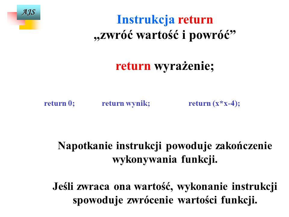 """Instrukcja return """"zwróć wartość i powróć return wyrażenie;"""