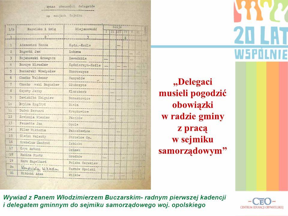"""""""Delegaci musieli pogodzić obowiązki w radzie gminy z pracą w sejmiku samorządowym"""