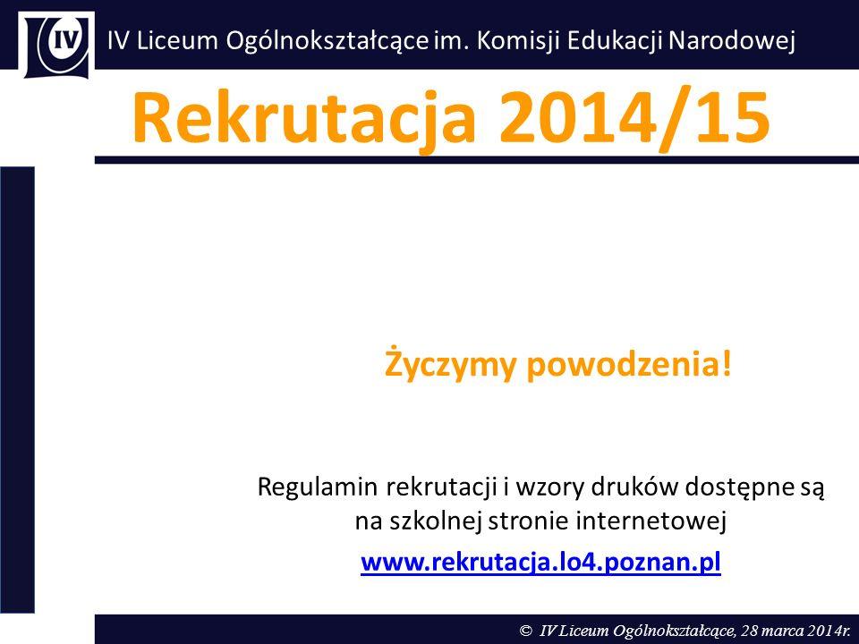 Rekrutacja 2014/15 Życzymy powodzenia!