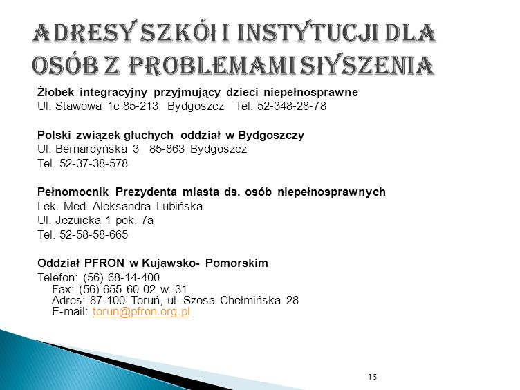 Adresy szkół i instytucji dla osób z problemami słyszenia
