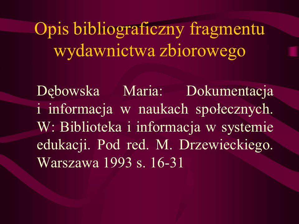 Opis bibliograficzny fragmentu wydawnictwa zbiorowego