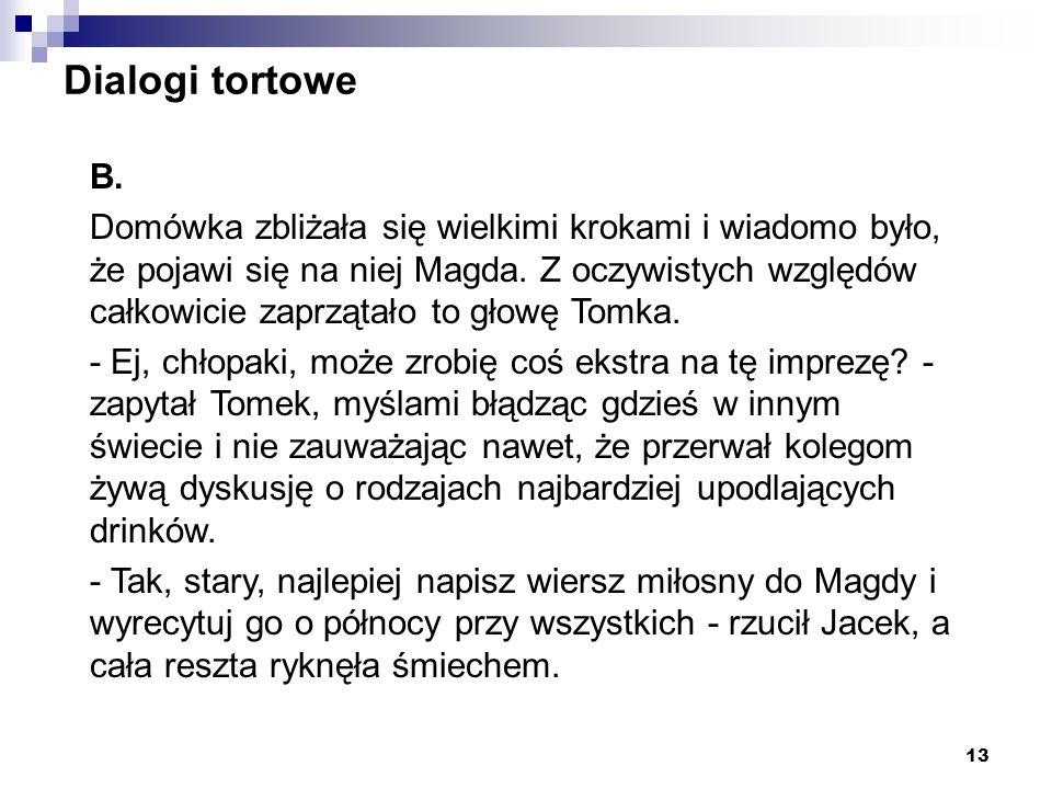 Dialogi tortowe B.