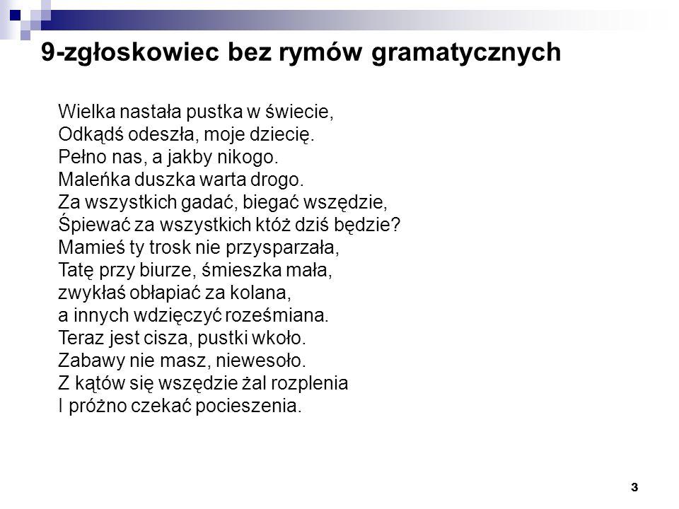9-zgłoskowiec bez rymów gramatycznych
