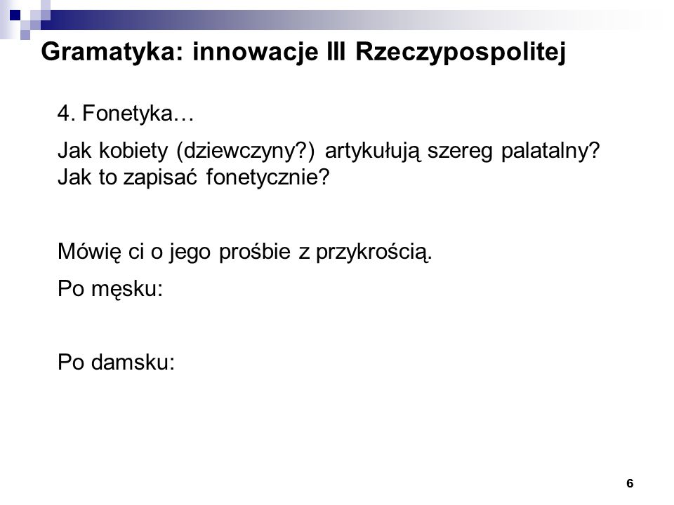 Gramatyka: innowacje III Rzeczypospolitej