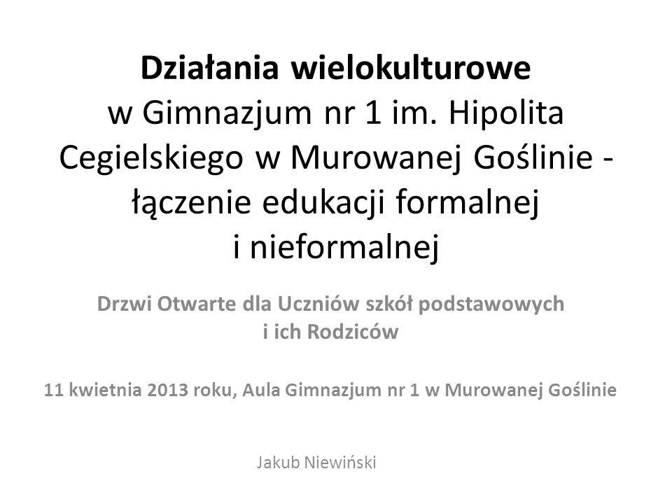 Działania wielokulturowe w Gimnazjum nr 1 im