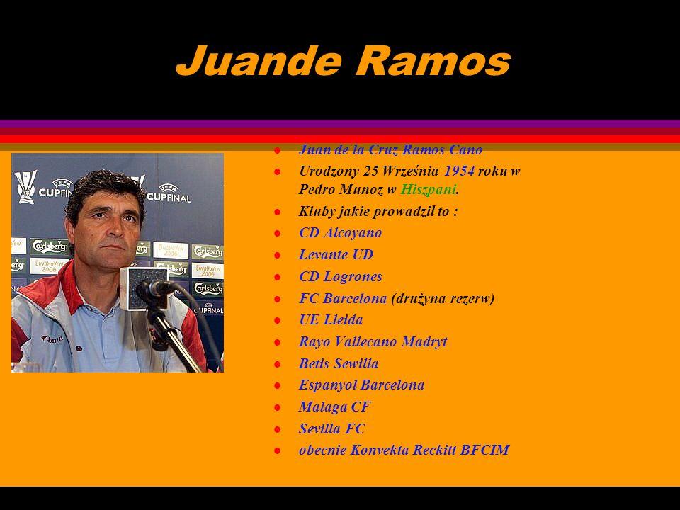 Juande Ramos Juan de la Cruz Ramos Cano