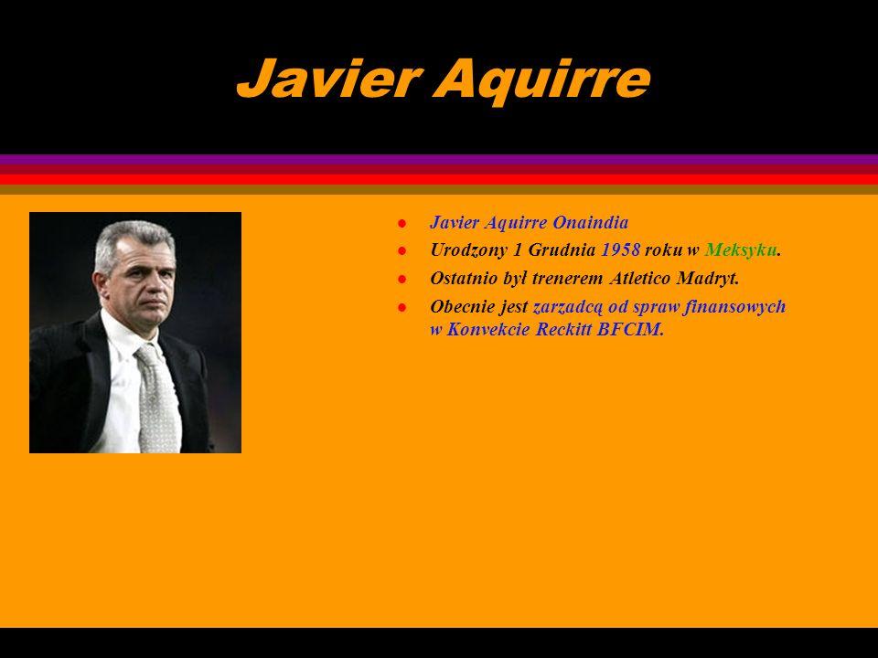 Javier Aquirre Javier Aquirre Onaindia