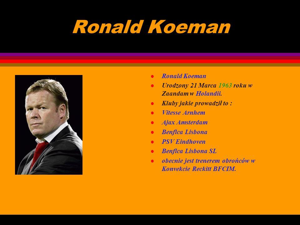 Ronald Koeman Ronald Koeman
