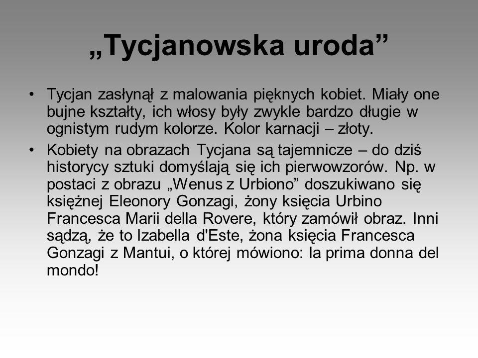 """""""Tycjanowska uroda"""