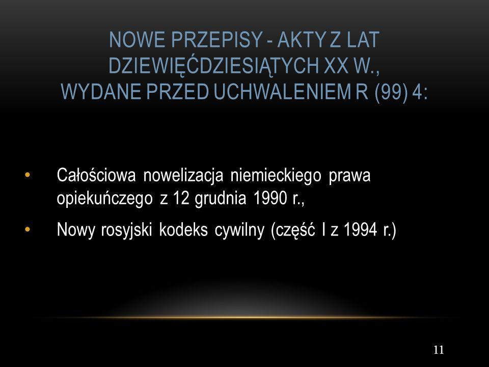 Nowe przepisy - akty z lat dziewięćdziesiątych XX w