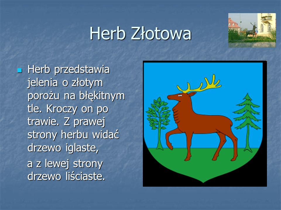 Herb Złotowa Herb przedstawia jelenia o złotym porożu na błękitnym tle. Kroczy on po trawie. Z prawej strony herbu widać drzewo iglaste,