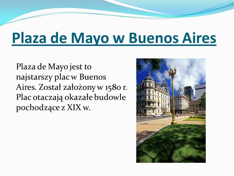 Plaza de Mayo w Buenos Aires