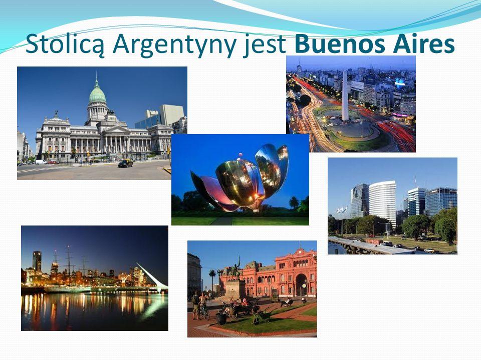 Stolicą Argentyny jest Buenos Aires