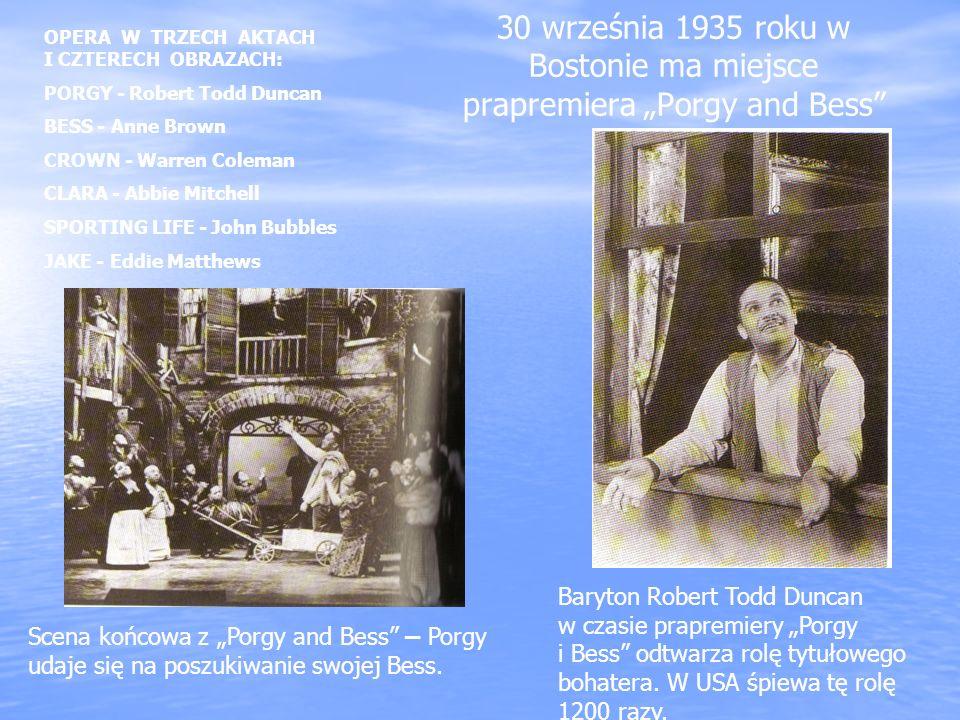 """30 września 1935 roku w Bostonie ma miejsce prapremiera """"Porgy and Bess"""