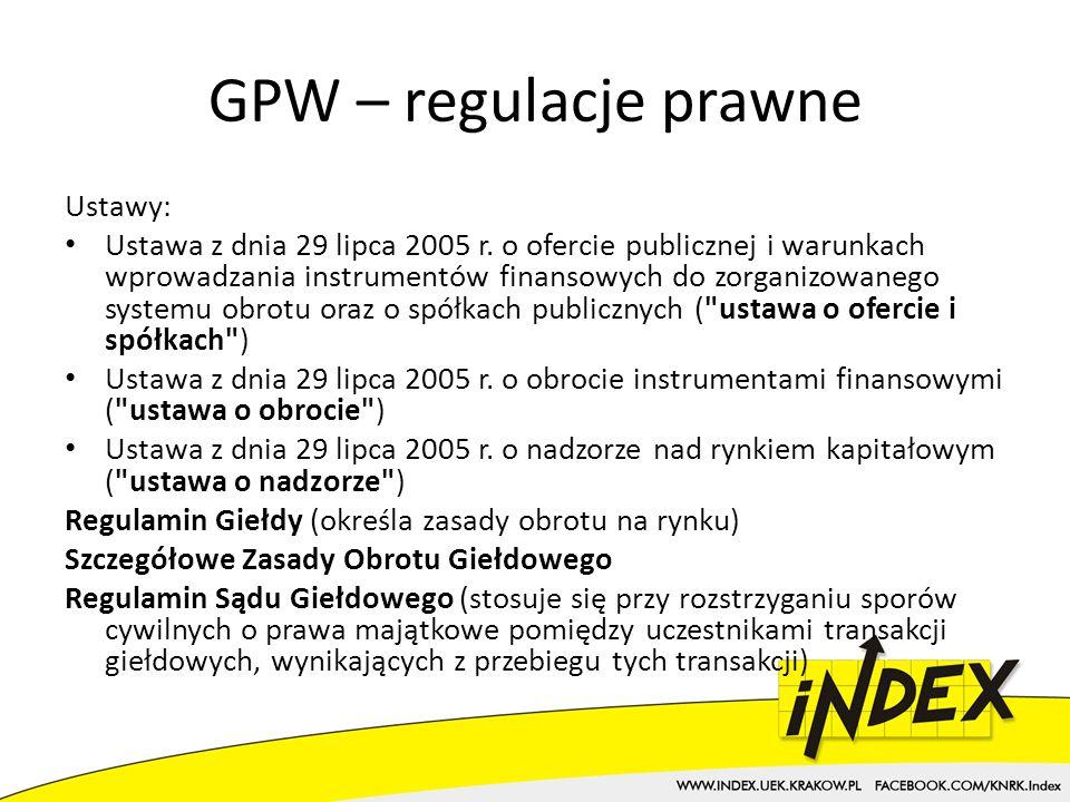 GPW – regulacje prawne Ustawy: