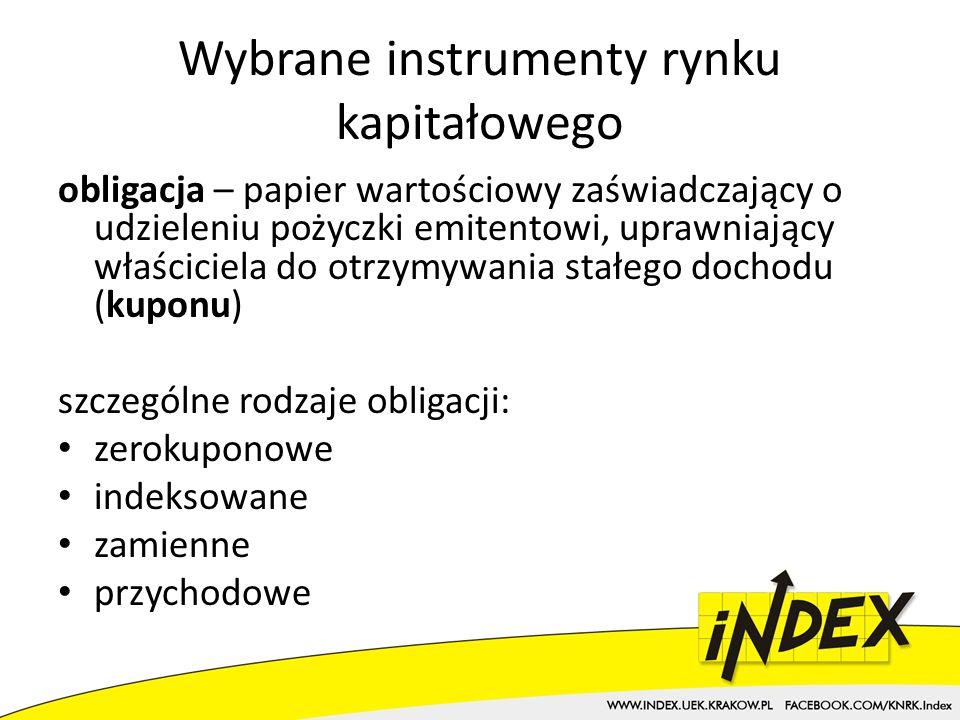 Wybrane instrumenty rynku kapitałowego