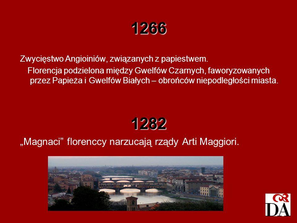 1266 1282 Zwycięstwo Angioiniów, związanych z papiestwem.