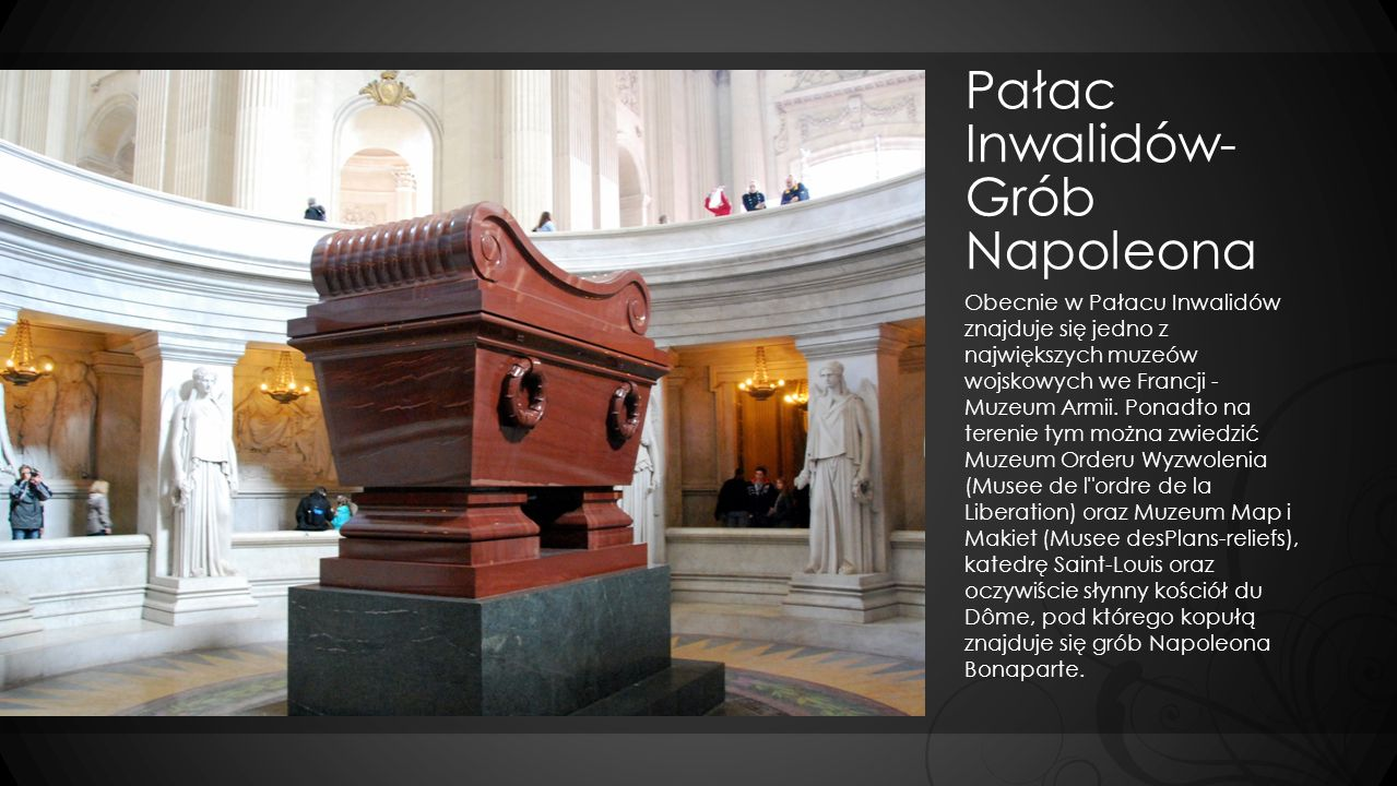 Pałac Inwalidów- Grób Napoleona