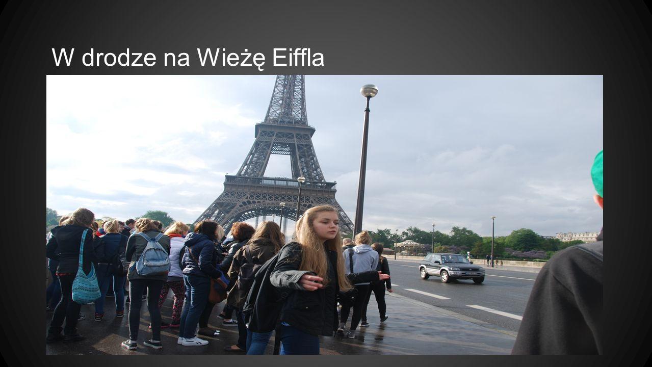 W drodze na Wieżę Eiffla