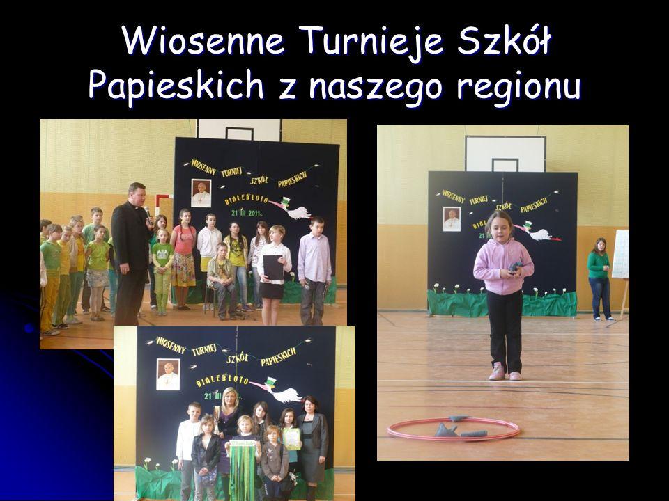 Wiosenne Turnieje Szkół Papieskich z naszego regionu