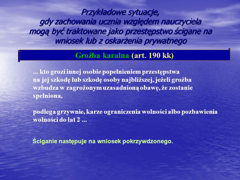 Groźba karalna (art. 190 kk)