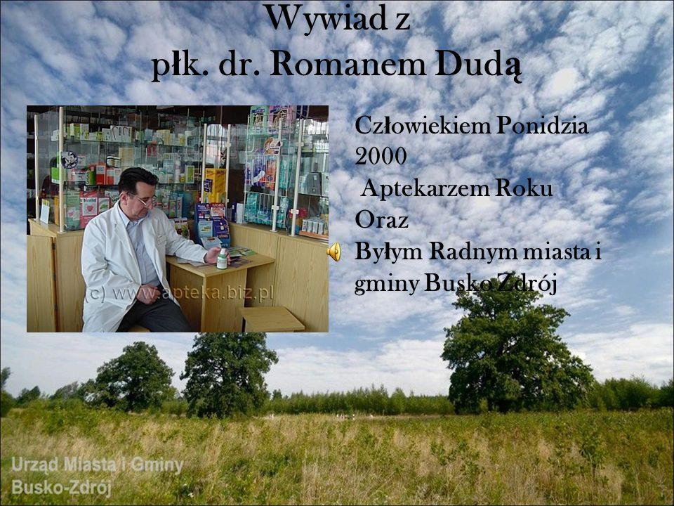 Wywiad z płk. dr. Romanem Dudą