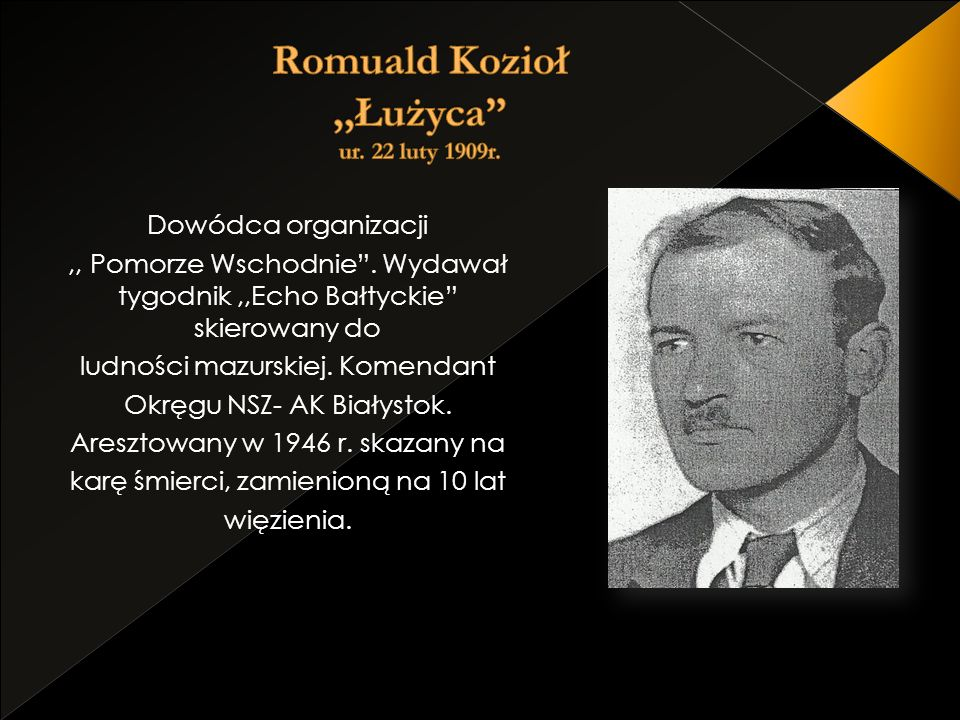 Romuald Kozioł ,,Łużyca ur. 22 luty 1909r.