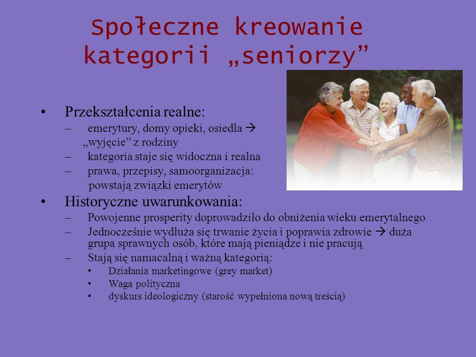 """Społeczne kreowanie kategorii """"seniorzy"""