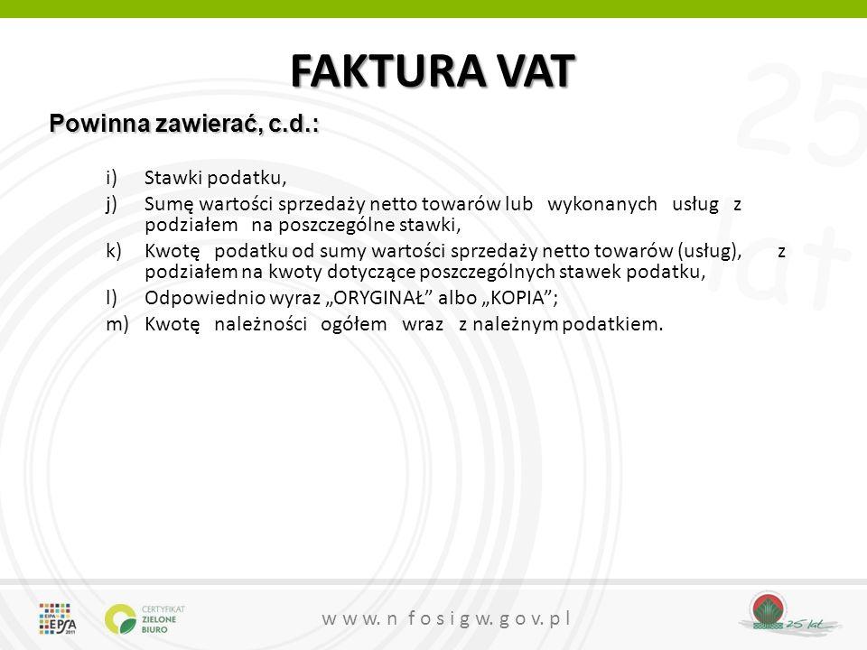 FAKTURA VAT Powinna zawierać, c.d.: Stawki podatku,