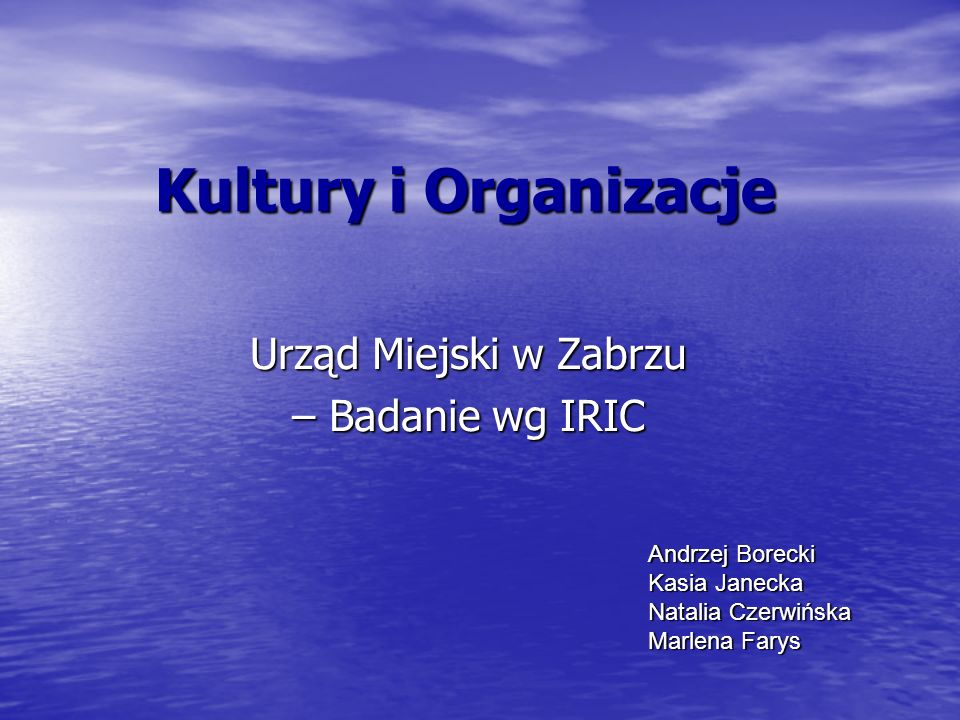 Urząd Miejski w Zabrzu – Badanie wg IRIC