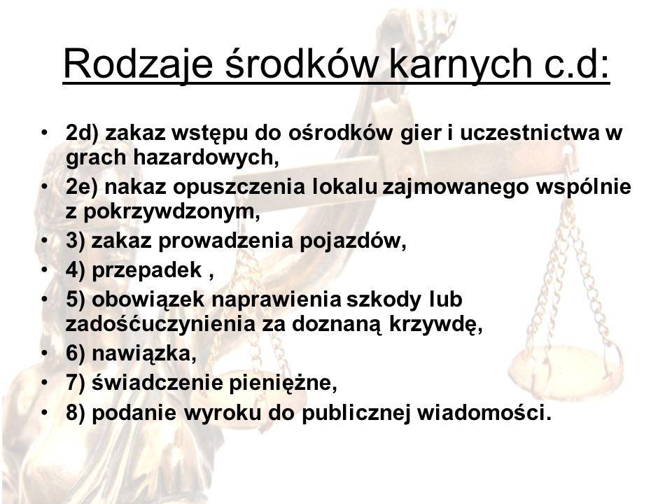 Rodzaje środków karnych c.d: