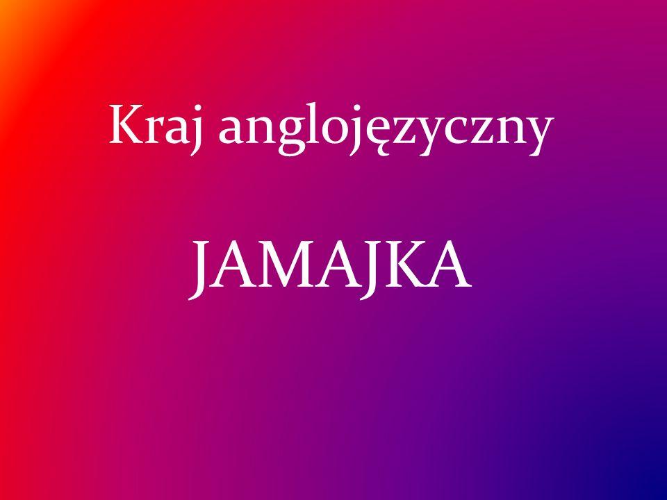 Kraj anglojęzyczny JAMAJKA