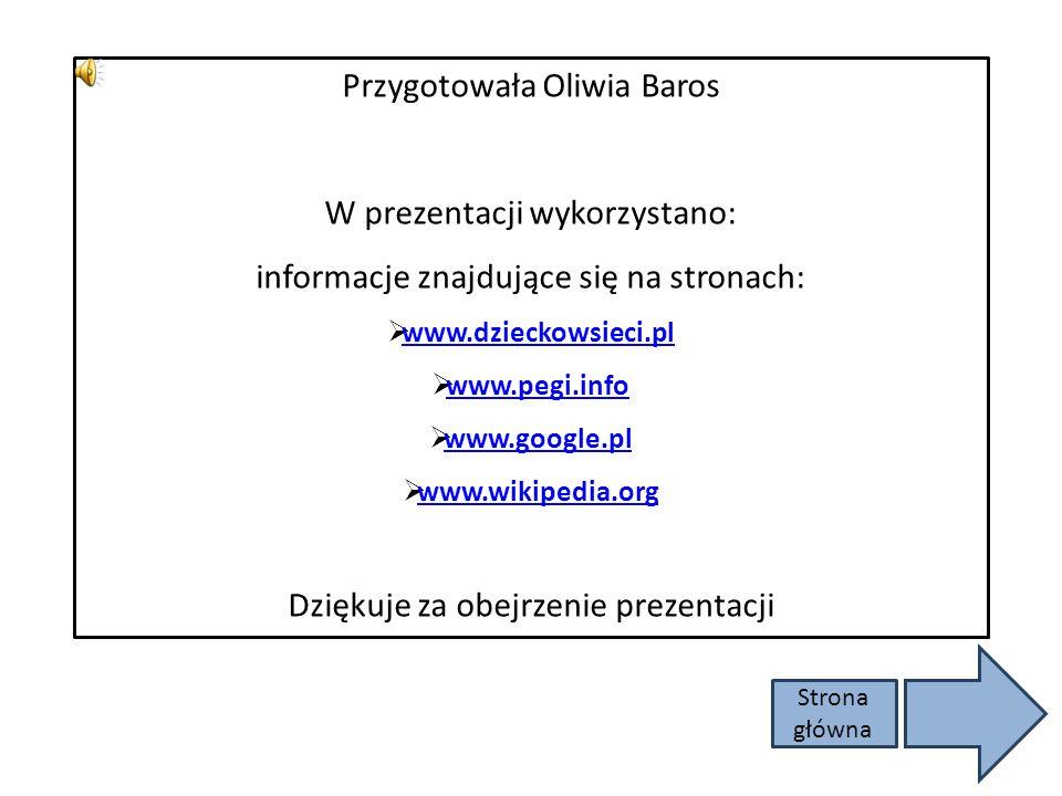 Przygotowała Oliwia Baros