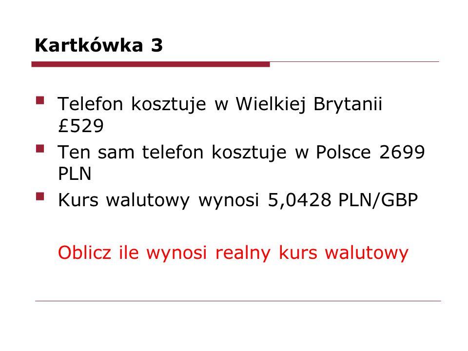 Kartkówka 3 Telefon kosztuje w Wielkiej Brytanii £529. Ten sam telefon kosztuje w Polsce 2699 PLN.