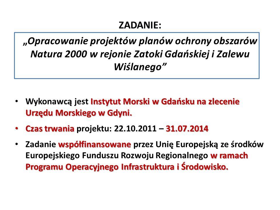 """ZADANIE: """"Opracowanie projektów planów ochrony obszarów Natura 2000 w rejonie Zatoki Gdańskiej i Zalewu Wiślanego"""