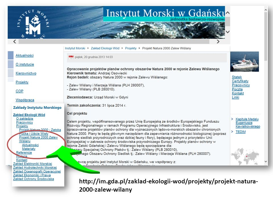 http://im.gda.pl/zaklad-ekologii-wod/projekty/projekt-natura-2000-zalew-wilany