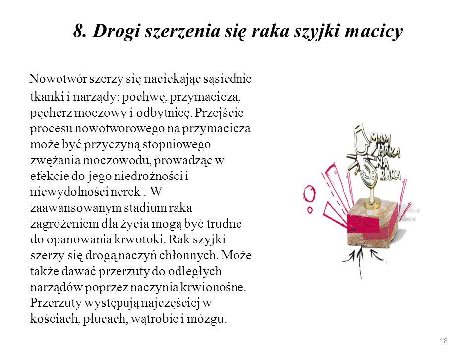 8. Drogi szerzenia się raka szyjki macicy
