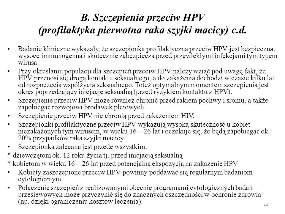 B. Szczepienia przeciw HPV (profilaktyka pierwotna raka szyjki macicy) c.d.