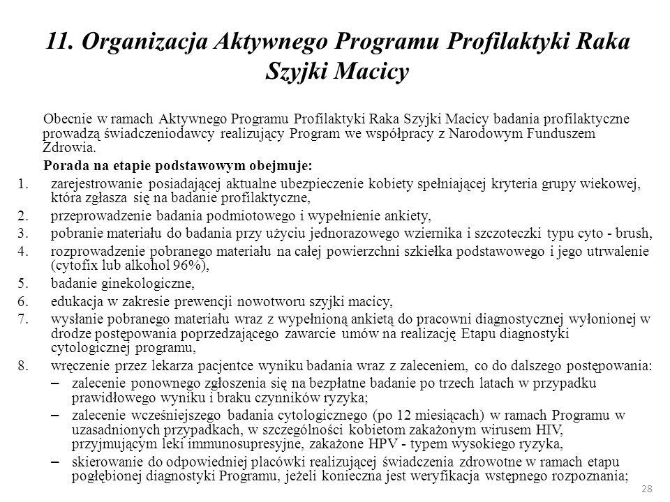 11. Organizacja Aktywnego Programu Profilaktyki Raka Szyjki Macicy