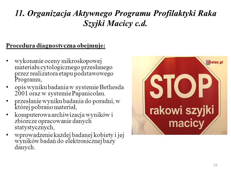 11. Organizacja Aktywnego Programu Profilaktyki Raka Szyjki Macicy c.d.